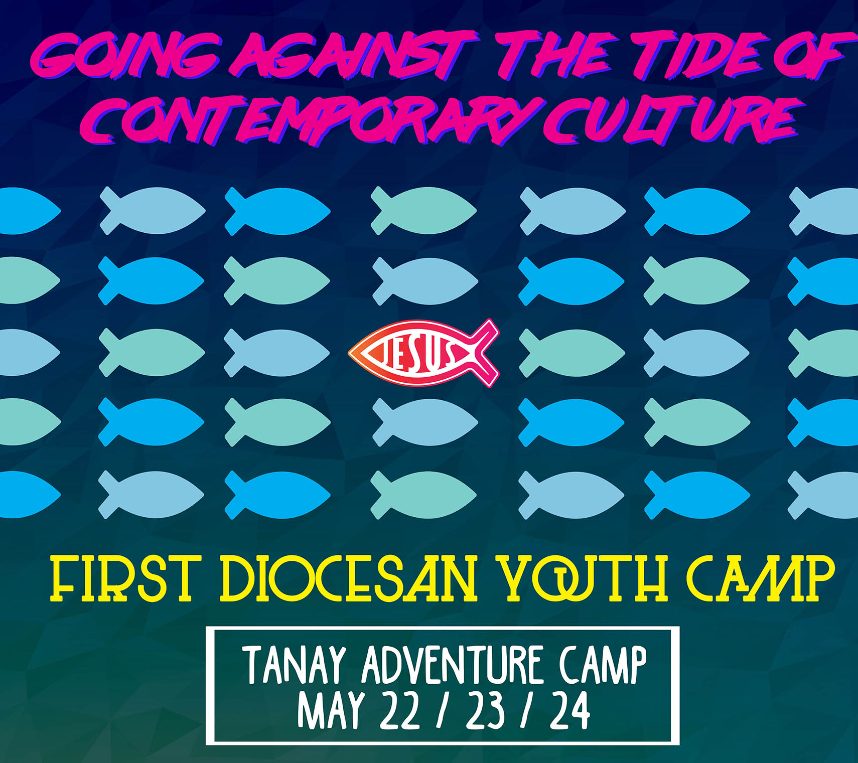 1st Diocesan Youth Camp: Going Against the Tide of Contemporary Culture
